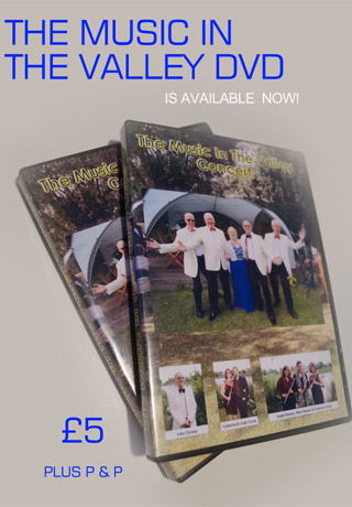The Music In The Valley DVD - Out Now!